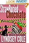 StrawBuried in Chocolate (Black Cat C...