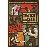 Twitch and Die! (Lost DMB Files)di David Mark Brown