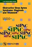 img - for Obstructive Sleep Apnea Syndrome: Diagnosis and Treatment (American Academy of Otolaryngology, Head and Neck Surgery Foundation Continuing Education Program) book / textbook / text book
