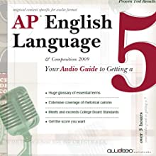 AP English Language and Composition: Your Audio Guide to Getting a Five (       ABRIDGED) by Rolf Lorrin Narrated by Peter Pamela Rose