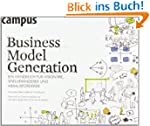 Business Model Generation: Ein Handbu...