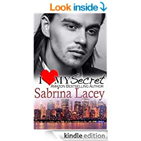 I Love My Secret (I Love My... Romance (Nicole Part 1))