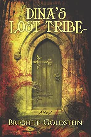 Dina's Lost Tribe:A Novel - Kindle edition by Brigitte Goldstein