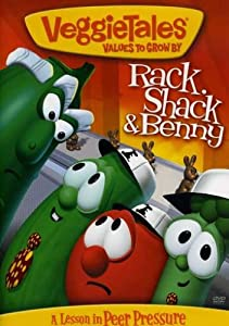 VeggieTales - Rack, Shack and Benny