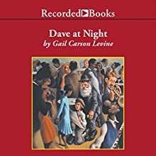 Dave at Night (       UNABRIDGED) by Gail Levine Narrated by Johnny Heller