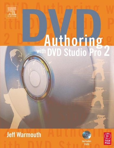 DVD Authoring with DVD Studio Pro 2