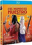 El Mundo Es Nuestro [Blu-ray]