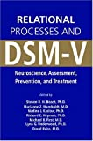 img - for Relational Processes and DSM-V: Neuroscience, Assessment, Prevention, and Treatment book / textbook / text book