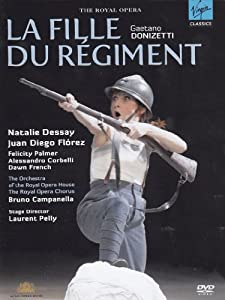 Gaetano Donizetti - La Fille du régiment / Dessay, Florez, Palmer, Corbelli, French, Campanella, Pelly (Royal Opera House 2007) [DVD] [2008] [NTSC]