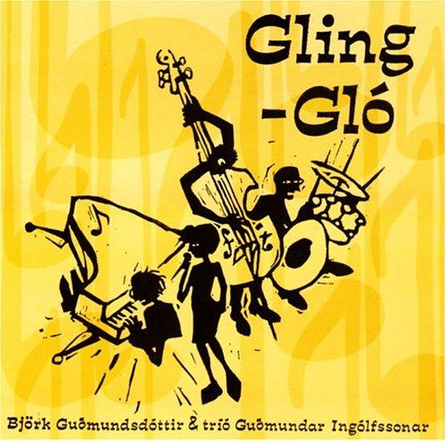 Björk - Gling Glo - Zortam Music