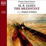 M. R. James: The Mezzotint (Naxos Classic Ghost Stories) | M. R. James