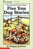 Five True Dog Stories (Little Apple)