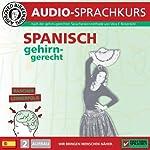 Spanisch gehirn-gerecht: 2. Aufbau (Birkenbihl Sprachen) | Vera F. Birkenbihl