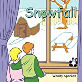 Snowfall: Stop and Smell the Roses Seriesby Wendy Sparkes
