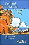 L'enfant de la mer  par Grimaud
