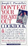 : Don't Eat Your Heart Out Cookbook