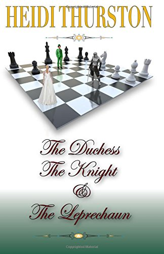 The Duchess, the Knight and the Leprechaun