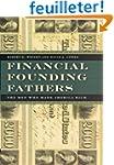Financial Founding Fathers - The Men...