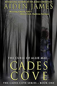 Cades Cove: The Curse Of Allie Mae by Aiden James ebook deal