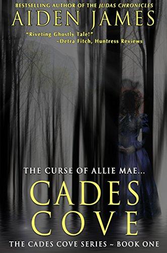 ebook: Cades Cove: The Curse of Allie Mae (Cades Cove Series Book 1) (B003YCPHP4)