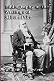 Bibliography of the Writings of Albert Pike