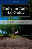 Ruby on Rails 4.0 Guide Front Cover