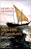 img - for Mes vies d'aventures (French Edition) book / textbook / text book