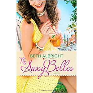The Sassy Belles by Beth Albright