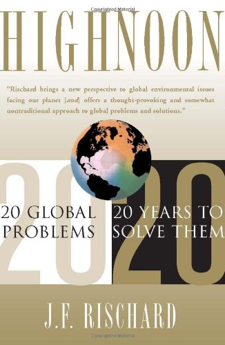 High Noon 20 Global Problems, 20 Years to Solve Them