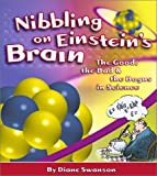img - for Nibbling on Einstein's Brain: The Good, the Bad and the Bogus in Science book / textbook / text book