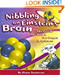 Nibbling on Einstein's Brain: The Goo...