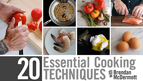 20 Essential Cooking Techniques (Make It Fresh Make It Delicious compare prices)