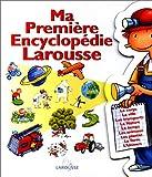 echange, troc Collectif - Ma première encyclopédie Larousse