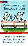 img - for PETIT-BLEU..TOUTOUS CRACRA -NE book / textbook / text book