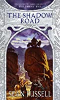 The Shadow Road: Book Three in the Swans' War Trilogy