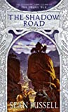 The Shadow Road (Swans' War Trilogy) (1841492256) by Russell, Sean
