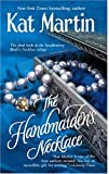 The Handmaiden's Necklace (Mira Historical Romance)