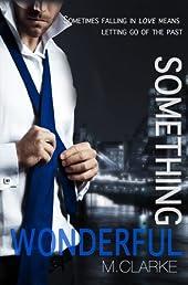 Something Wonderful (Book 2 of Something Great)