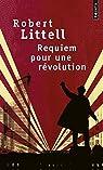 Requiem pour une r�volution par Littell