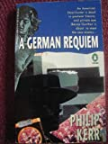 A German Requiem (Crime, Penguin) (014017561X) by Kerr, Philip
