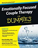 img - for Emotionally Focused Couple Therapy For Dummies (For Dummies (Psychology & Self Help)) book / textbook / text book