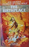 The Birthplace (Legends of Lone Wolf) (0099798905) by Dever, Joe