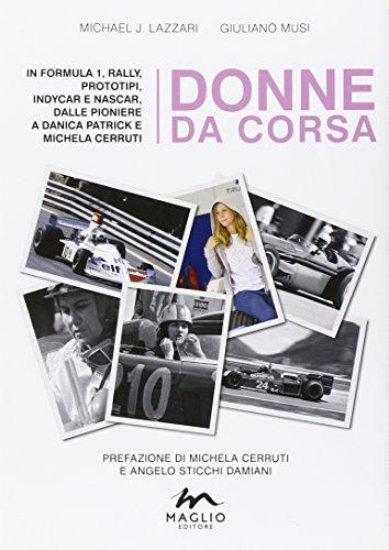 donne-da-corsa-in-formula-i-rally-prototipi-indycar-e-nascar-dalle-pioniere-a-danica-patrick-e-miche
