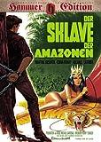 Der Sklave der Amazonen (Hammer-Edition) title=