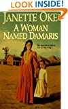 A Woman Named Damaris (Women of the West (Bethany House Paperback))