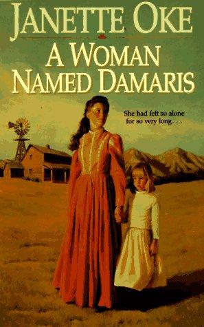 A Woman Named Damaris (Women of the West), Oke,Janette