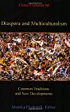img - for Diaspora and Multiculturalism: Common Traditions and New Developments (Cross Cultures 66) book / textbook / text book