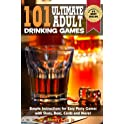 101 Ultimate Adult Drinking Games Kindle Edition