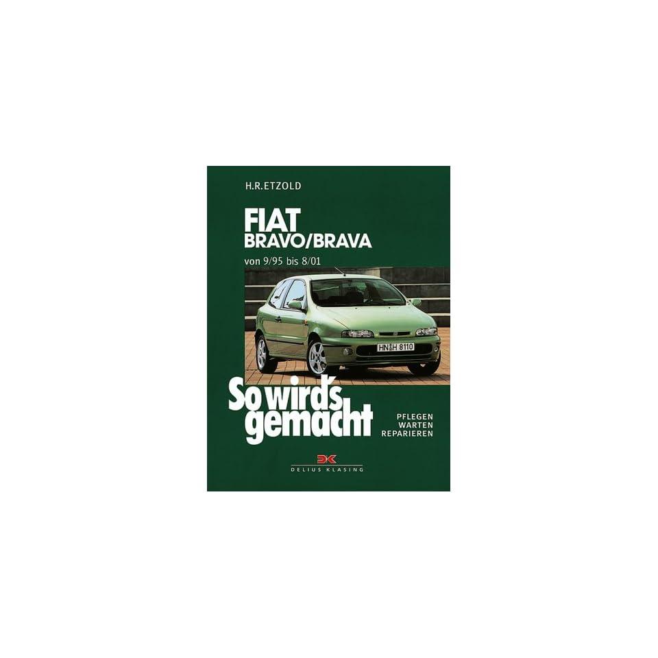 So wirds gemacht, Bd. 106 Fiat Bravo/Brava von 9/95 bis 8/01