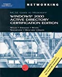 img - for 70-217: MCSE Guide to Microsoft Windows 2000 Active Directory Certification Edition book / textbook / text book